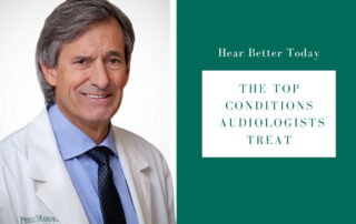 The Top Conditions an Audiologist Treats